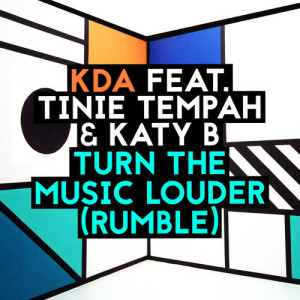 Katy B的專輯Turn The Music Louder (Rumble) - EP