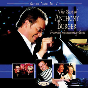 The Best Of Anthony Burger 2006 Anthony Burger