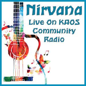 Album Live On KAOS Community Radio from Nirvana