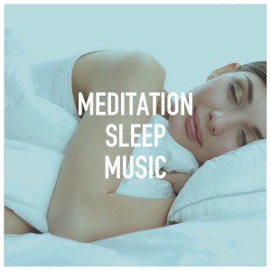 Album Meditation Sleep Music from Deep Sleep Meditation