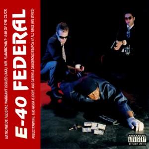E-40的專輯Federal (Original Master Peace)