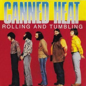 Album Rolling and Tumbling from Canned Heat