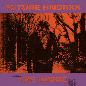 Future Hndrxx Presents: The WIZRD 2019 Future