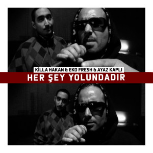 Album Her Şey Yolundadır (Explicit) from Killa Hakan