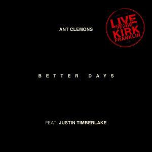 Ant Clemons的專輯Better Days (Live)