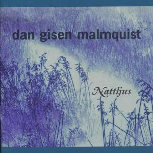Nattljus 1997 Dan Gisen Malmquist