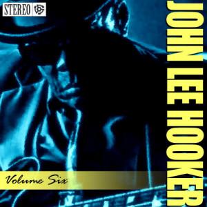 John Lee Hooker的專輯John Lee Hooker - Vol. 6 - Walkin This Highway