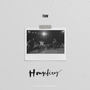 Housefires的專輯Thin
