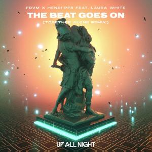 Album The Beat Goes On (Together Alone Remix) from Henri PFR