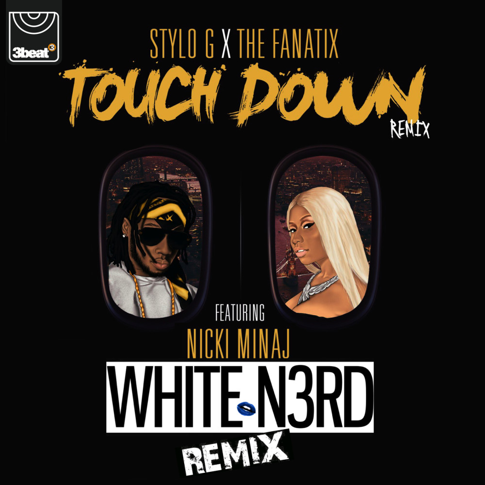Touch Down 2019 Stylo G; The FaNaTiX; Nicki Minaj