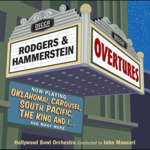 Album Rodgers & Hammerstein Overtures from John Mauceri