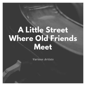 Nat King Cole的專輯A Little Street Where Old Friends Meet