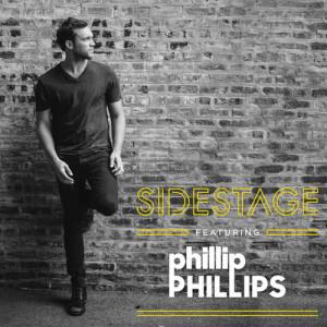 Album Sidestage from Phillip Phillips