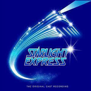 Starlight Express 1984 Original Cast