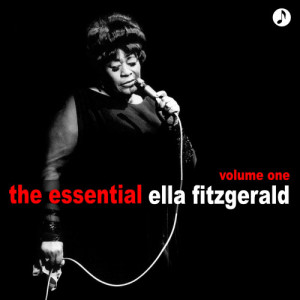 Ella Fitzgerald的專輯The Essential Volume 1