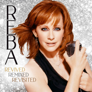Album Revived Remixed Revisited from Reba McEntire