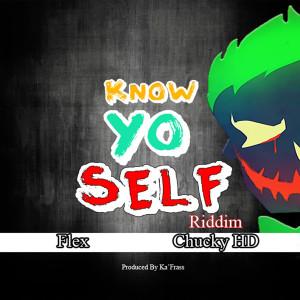 Know Yo Self Riddim