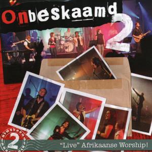 Album Onbeskaamd, Pt. 2 (Afrikaanse Worship!) (Live) from Onbeskaamd