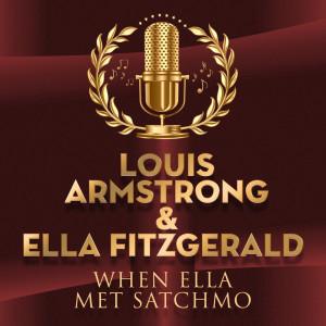 Ella Fitzgerald & Louis Armstrong的專輯When Ella Met Satchmo