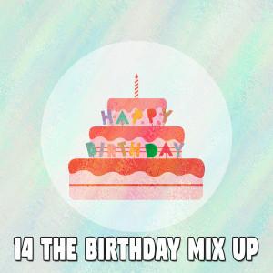 อัลบัม 14 The Birthday Mix Up ศิลปิน Happy Birthday Party Crew