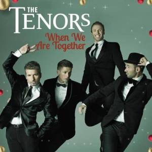 Album When We Are Together from The Tenors