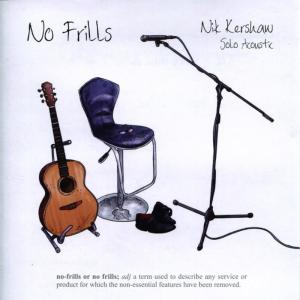 Album No Frills - Solo Acoustic from Nik Kershaw