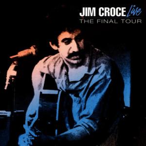 Jim Croce的專輯Live - The Final Tour