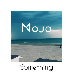 Album Something (Radio Edit) from Dwoodwo Mojo