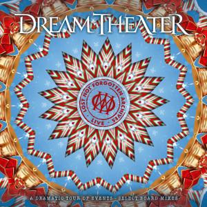 อัลบัม Lost Not Forgotten Archives: A Dramatic Tour of Events - Select Board Mixes (Live) ศิลปิน Dream Theater