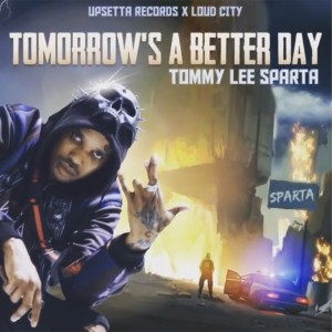 Album Tomorrow's a Better Day from Tommy Lee Sparta