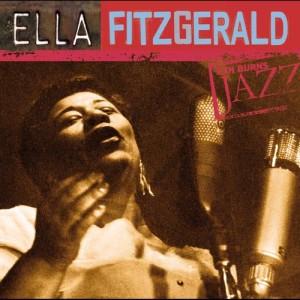 Ella Fitzgerald的專輯Ella Fitzgerald: Ken Burns's Jazz