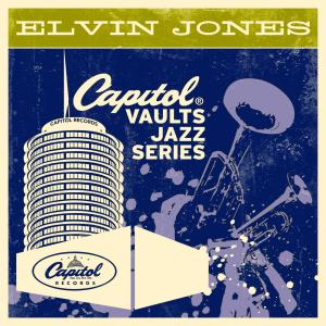 The Capitol Vaults Jazz Series 2011 Elvin Jones