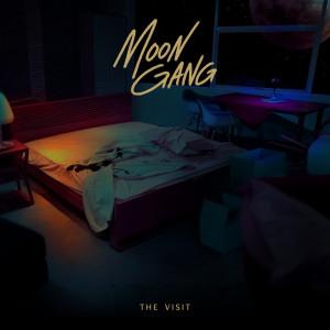 The Visit dari Moon Gang