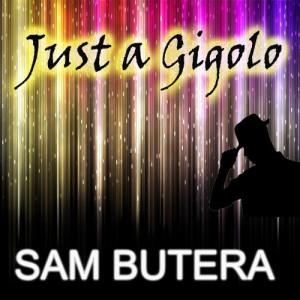 Album Just a Gigolo from Sam Butera