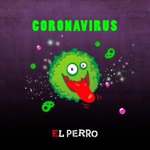 Album Coronavirus from El Perro Original