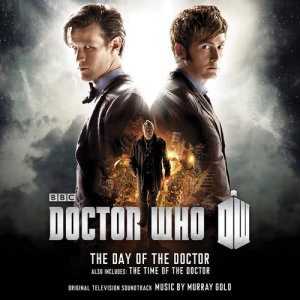 Murray Gold的專輯Doctor Who - The Day of The Doctor / The Time of The Doctor (Original Television Soundtrack)