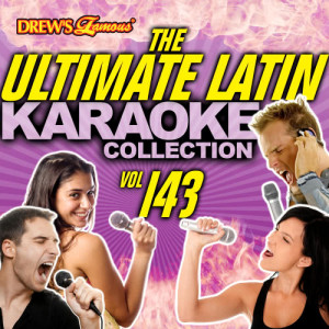 The Hit Crew的專輯The Ultimate Latin Karaoke Collection, Vol. 143
