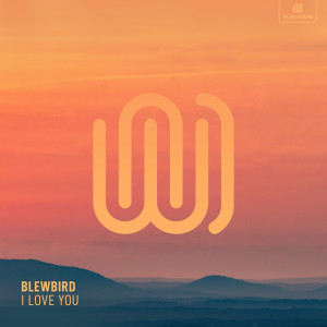 Album I Love You from Blewbird