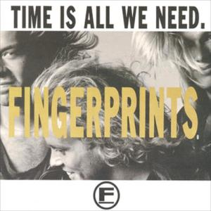 Time Is All We Need 1989 Fingerprints
