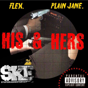 His & Hers (Explicit)