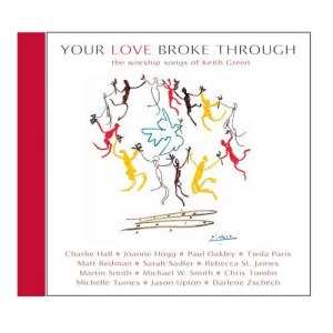 Album Your Love Broke Through from Various Artists