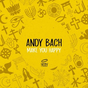 Album Make You Happy from Andy Bach