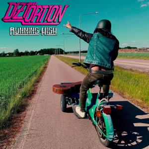 Diztortion的專輯Running High (Explicit)