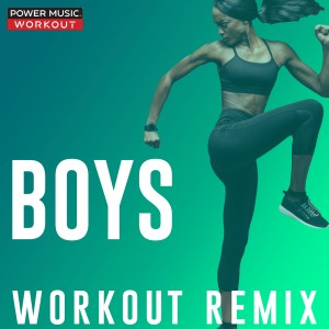 Power Music Workout的專輯Boys - Single