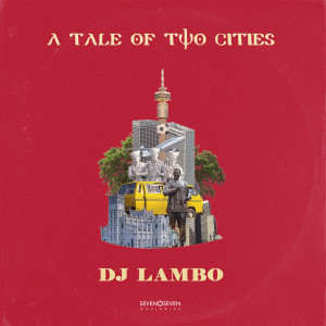 Album A Tale Of Two Cities from DJ Lambo