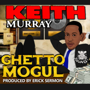 Album Ghetto Mogul from Keith Murray