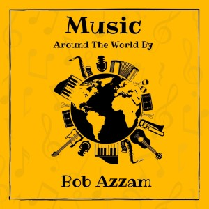 Album Music Around the World by Bob Azzam from Bob Azzam