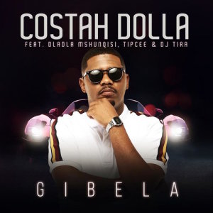 Album Gibela Single from Costah Dolla