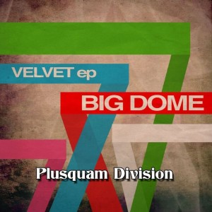 Album Big Dome from Velvet