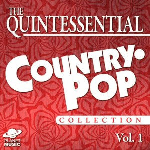 The Hit Co.的專輯The Quintessential Country-Pop Collection, Vol. 1
